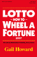 Lotto How to Wheel a Fortune